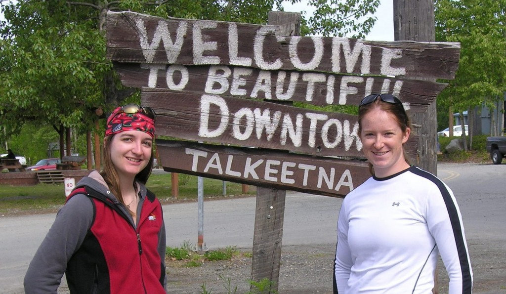 Rachel and Lauren in beautiful downtow(n) Talkeetna! This was after three days of camping so don't judge us too harshly.